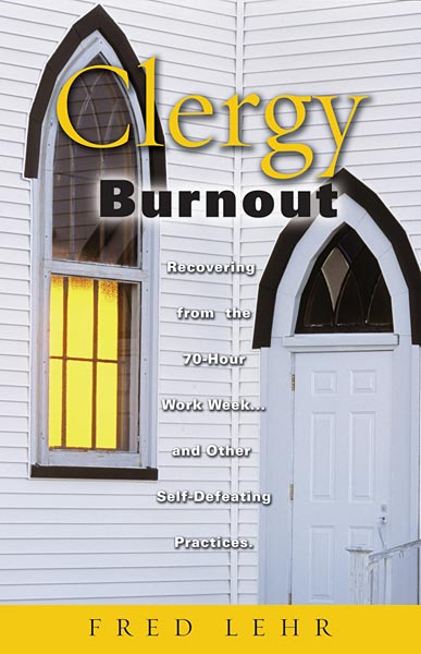 lehr clergy burnout book summaries ministry resources christian. Black Bedroom Furniture Sets. Home Design Ideas