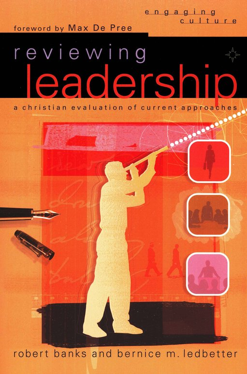 a critique of reviewing leadership a book by banks and ledbetter