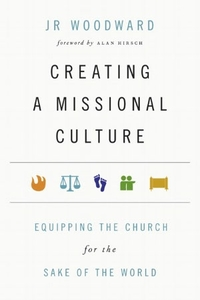 Woodward-Creating-a-Missional-Culture
