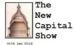 The New Capital Show hosted by Leo Gold