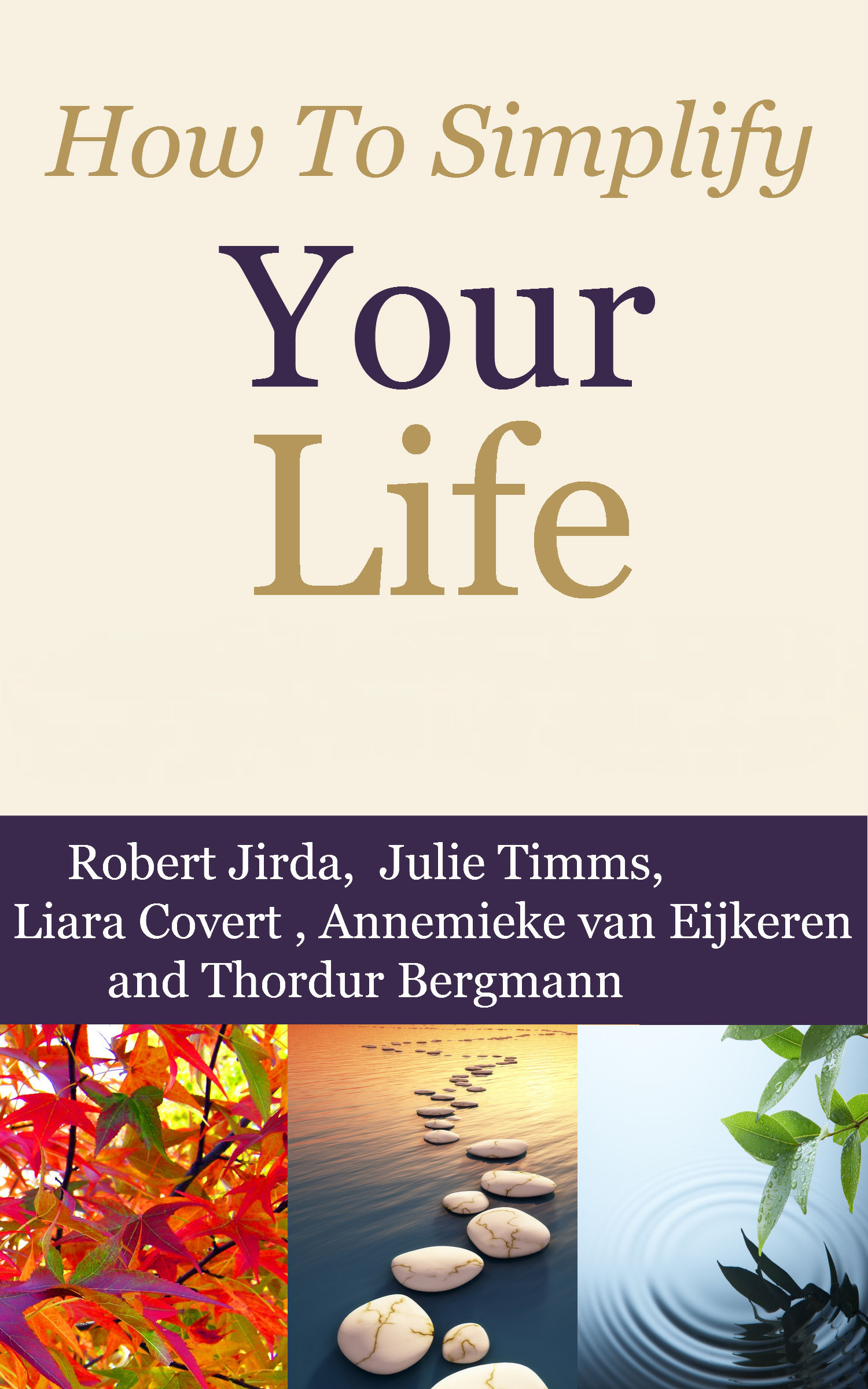 Life Quotes Books How To Simplify Your Life  Inspirational Quotes Books & Articles
