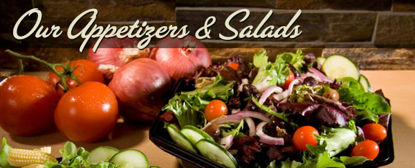 Our Appetizers & Salads