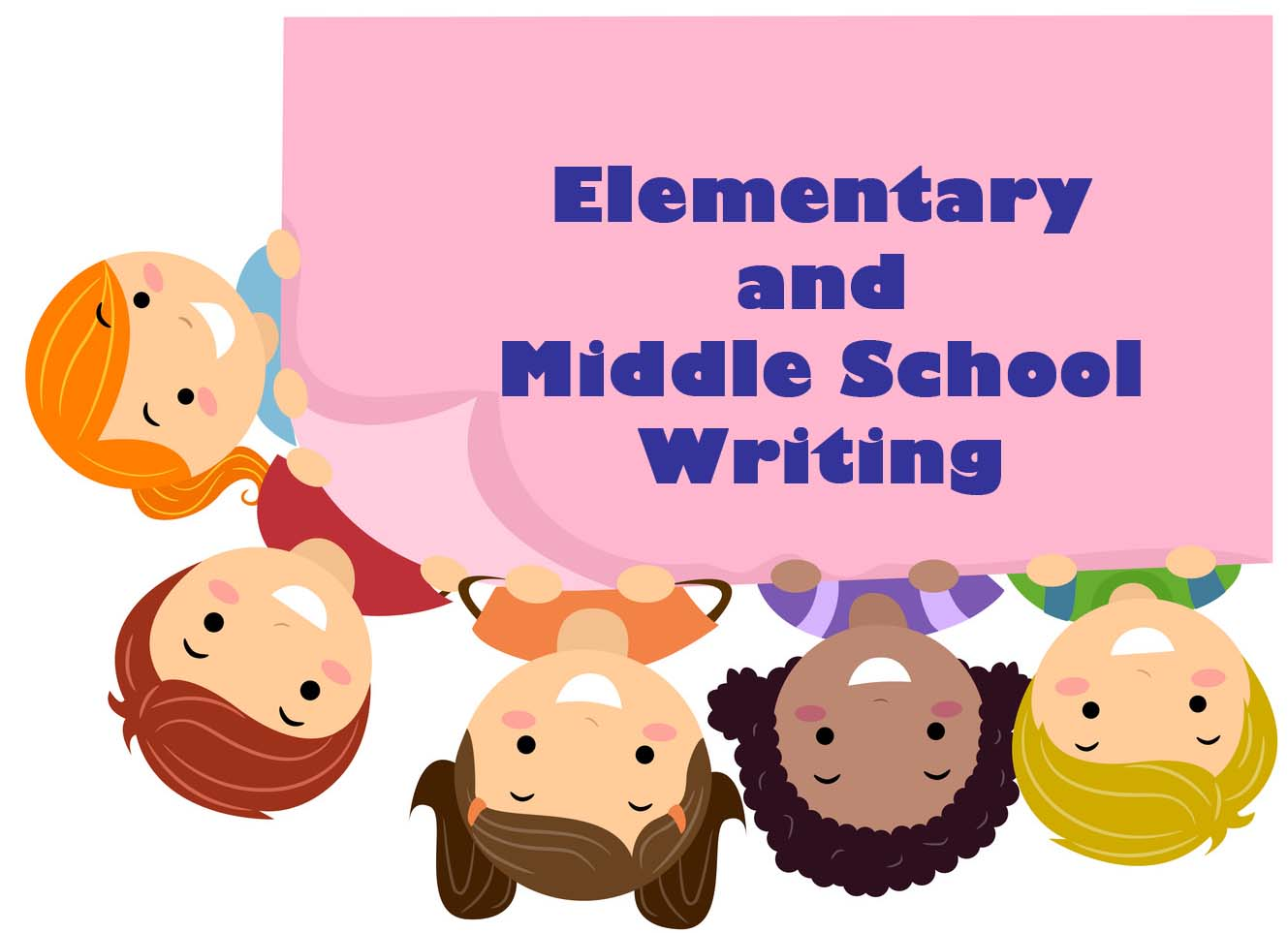 Elementary and Middle School Writing