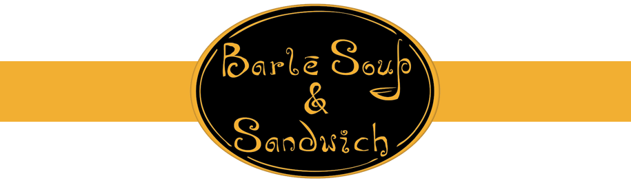 Barle Soup and Sandwich