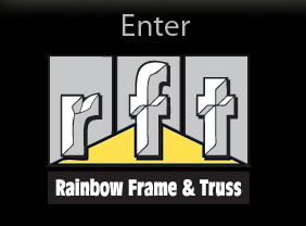 Enter Rainbow Frame & Truss