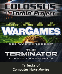 Trifecta of computer nuke movies