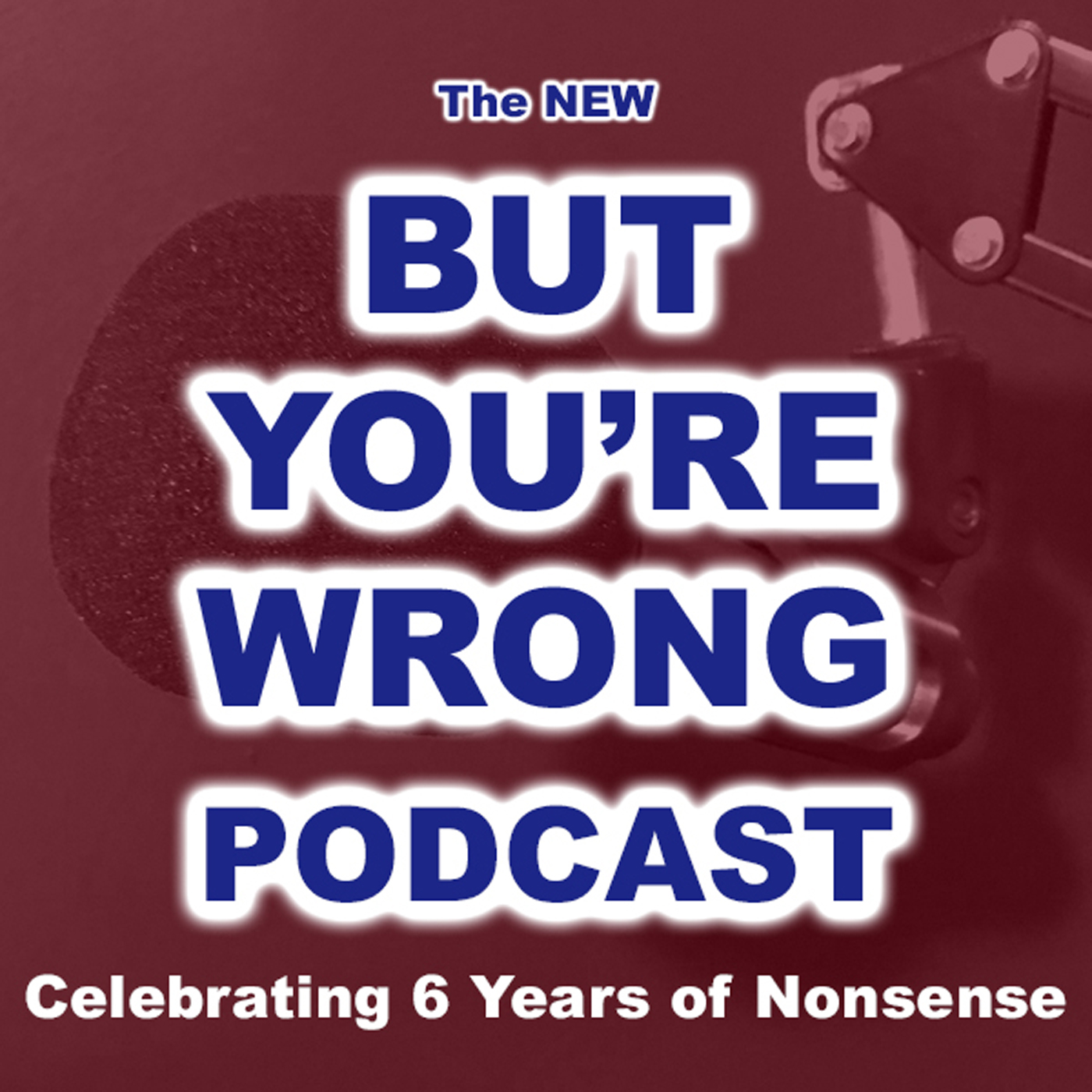 But You're Wrong Podcast by Keith Bodayla & Greg DiNicola on Apple