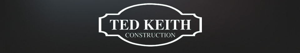 Ted Keith Construction