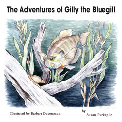 The Adventures of Gilly the Bluegill