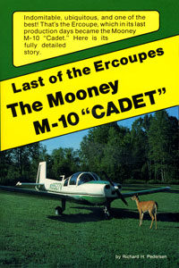 Last of the Ercoupes: The Mooney M-10 Cadet