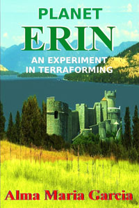 Planet Erin: An Experiment in Terraforming
