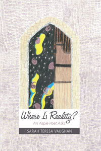 Where Is Reality?: An Aspie Poet Asks