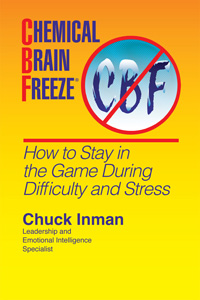 Chemical Brain Freeze - How to Stay in the Game During Difficulty and Stress