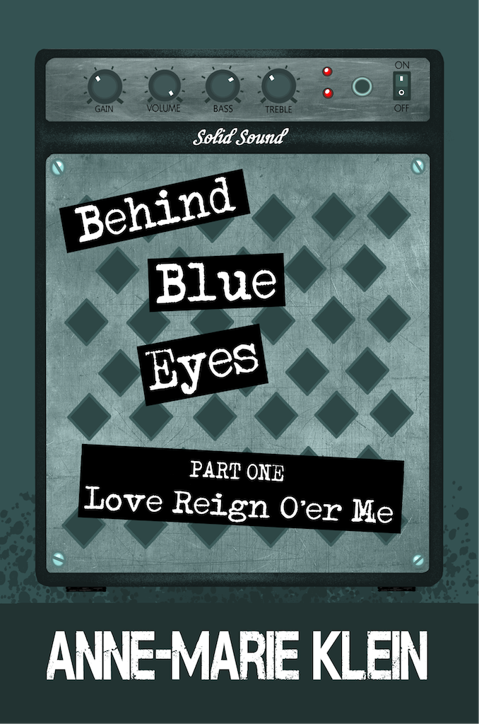 Cover image for Behind Blue Eyes: Love Reign o'er Me