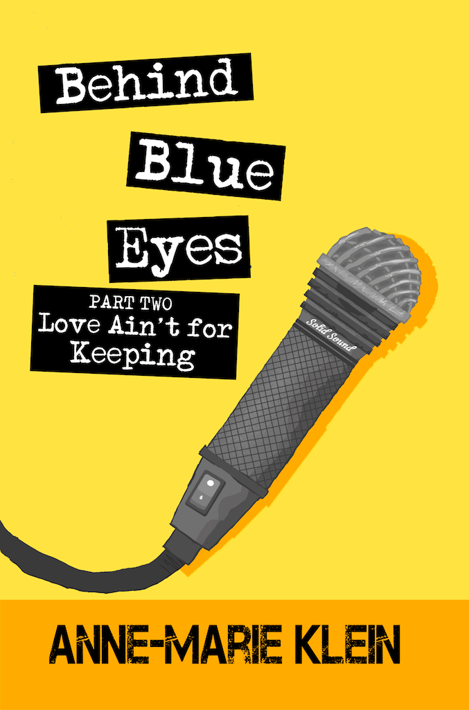 Cover image for Behind Blue Eyes: Love Ain't for Keeping