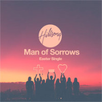 Man Of Sorrows [single] - Hillsong (2013) / free download - Music