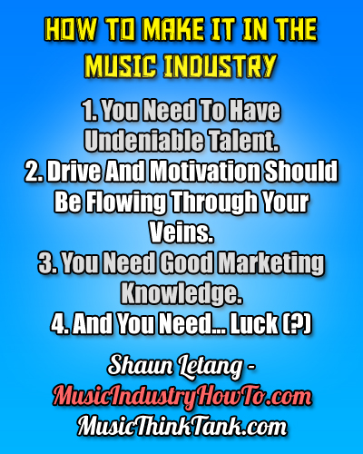 4 steps to succeeding in the music business