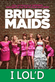 Review: Pretty darn hilarious.  Bridesmaids doesn't quite maintain the energy of the raw comic fire-hose that is the Hangover, and it is still VERY much a chick-flick, but there are enough steady gags to balance the tender moments to make the film's considerable run-time pass by in a grin-filled haze for both sexes.  Men, you couldn't ask to be dragged to a better date movie.