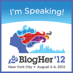 I'm Speaking at BlogHer '12