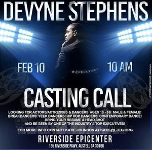 DEVYNE STEPHENS CASTING CALL IN ATLANTA