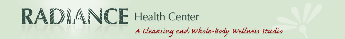 RADIANCE Health Center of Austin TX, Colon Hydrotherapy, Colonics