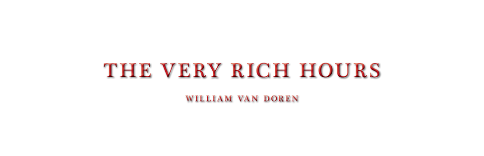 The Very Rich Hours
