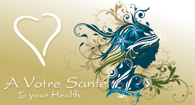 A Votre Sante - To Your Health