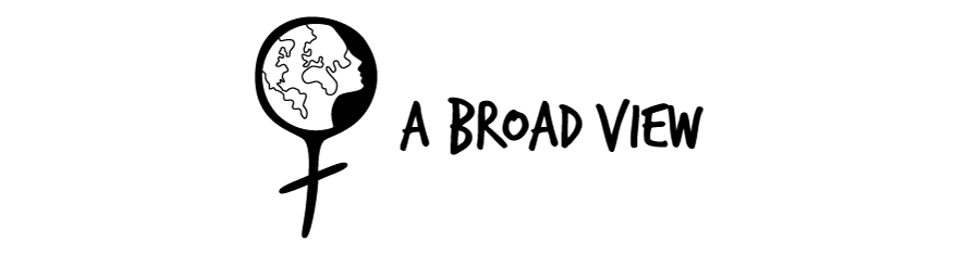 A Broad View (formerly The Girl Who)
