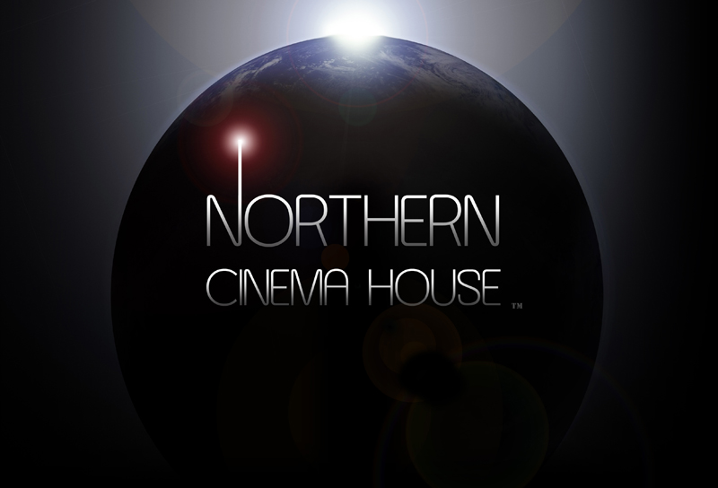Northern Cinema House Entertainment