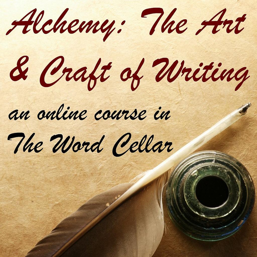 Alchemy: The Art & Craft of Writing