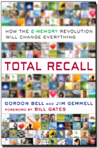 Total Recall by Gordon Bell & Jim Gemmell