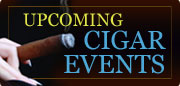 Upcoming Cigar Events