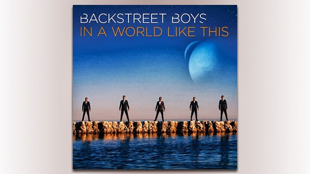 "Backstreet Boys Debut New Single, ""In a World Like This ..."