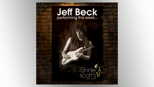 "Jeff Beck Releasing Expanded Version of Concert Album ""Live at Ronnie Scott's"" in June"