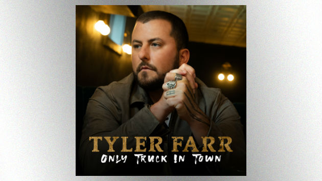 Tyler Farr's new single, 'Only Truck in Town,' is the first taste of his Jason Aldean-produced album