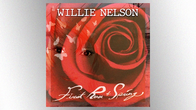 Willie Nelson plots 70th studio album, 'First Rose of Spring,' for April release