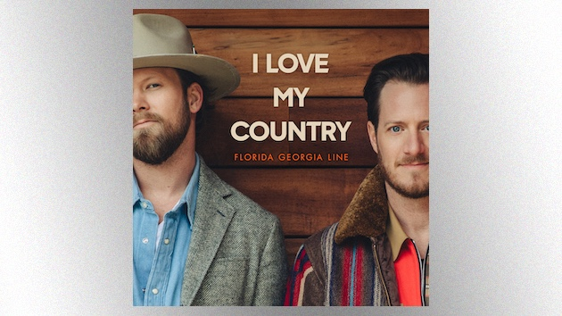 'I Love My Country': Florida Georgia Line's next single is a turbo-charged good time