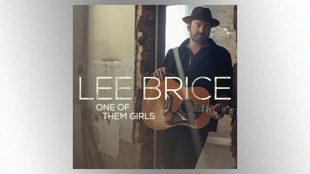 'One of Them Girls': Lee Brice selects his next radio single