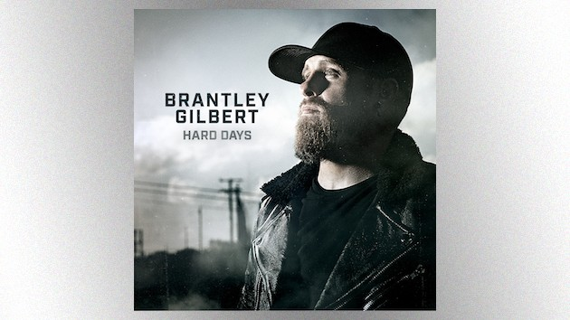 "Brantley Gilbert finds the positive in ""Hard Days"" with his inspiring new single"