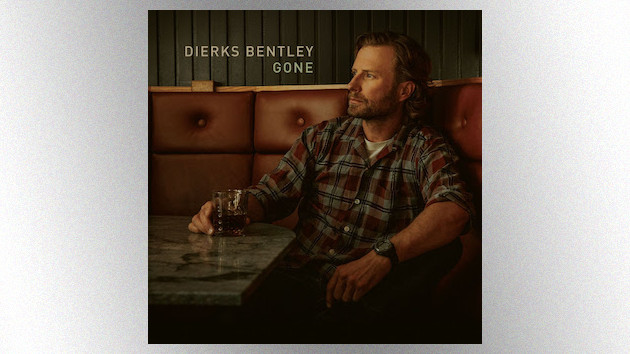 """""""Gone"""": Dierks Bentley is down-and-out, but still undefeated, in his catchy new single"""