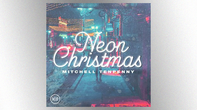 Mitchell Tenpenny is wishing you a 'Neon Christmas' with festive new seven-track EP