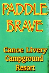 "Photo of brochure for ""Paddle Brave Canoe Livery Campground Resort"""