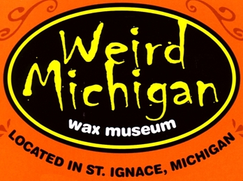 "Photo of brochure for ""Weird Michigan Wax Museum"""