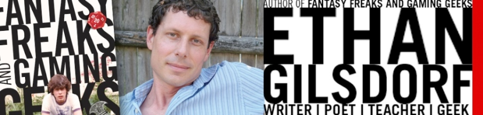 Ethan Gilsdorf and the book Fantasy Freaks and Gaming Geeks