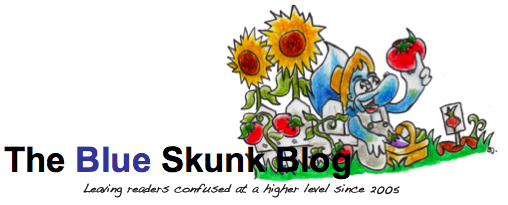 The Blue Skunk Blog