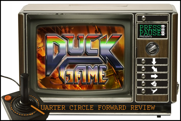 Press Pause Radio - Not Your Everyday Podcast - QCF: Duck Game