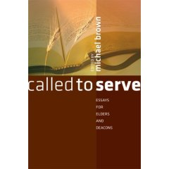 called to serve essays for elders and deacons