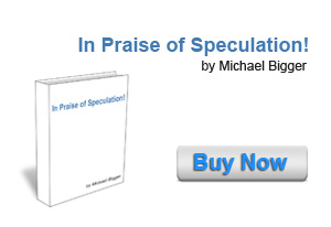 In Praise of Speculation