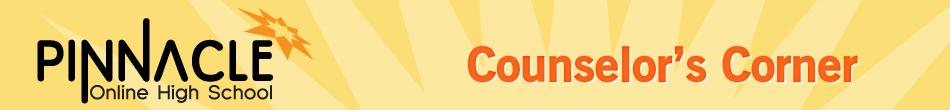 Pinnacle Online High School Counselors Corner High School