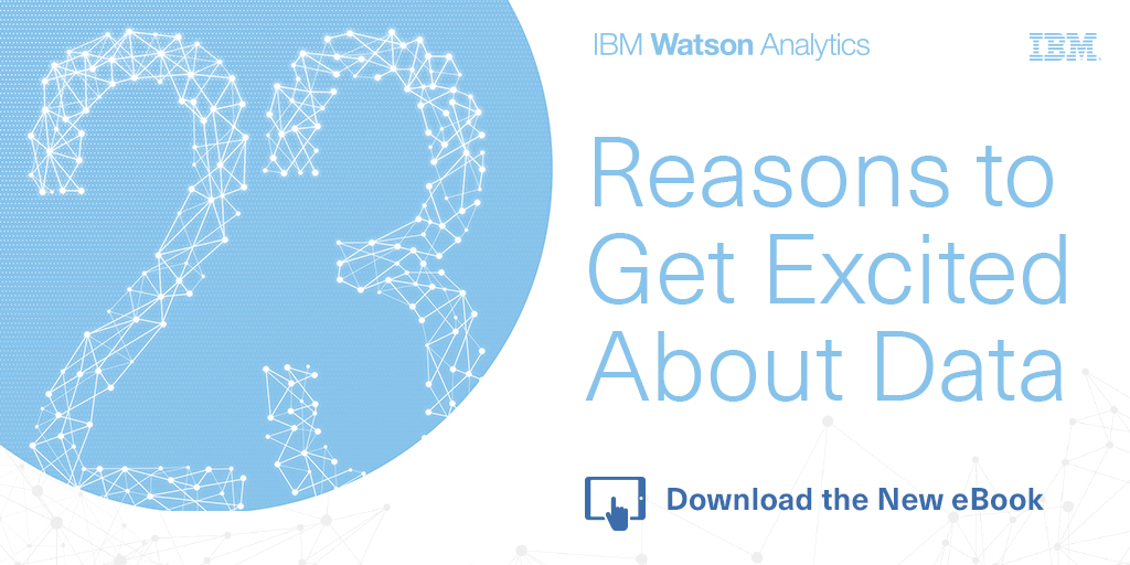 23 Reasons to Get Excited About Data IBM eBook